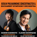 BERLIN PHILHARMONIC CONCERTMASTER & Bucharest Symphony Orchestra 4 iulie