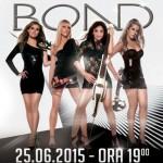 Bond - 25 Iunie