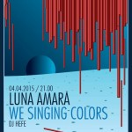 Luna Amara, We Singing Colors 4 aprilie