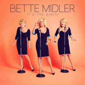 Bette Midler - It's The Girls