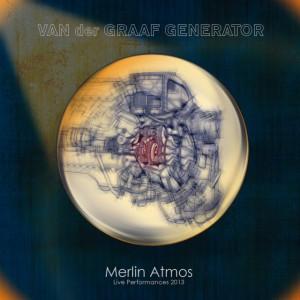 Van Der Graaf Generator Merlin Atmos
