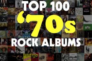 Top 100 '70s Rock Albums