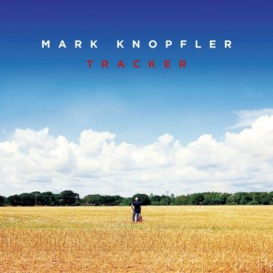 mark knopfler - tracker (500 x 500)