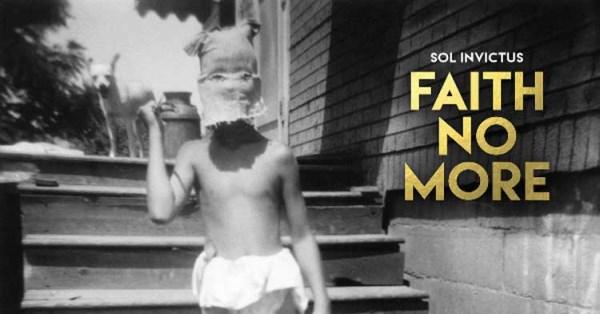Faith No More - Sol Invictus (600 x 314)