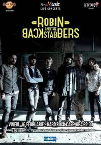 Robin and The Backstabbers 16 februarie 2018
