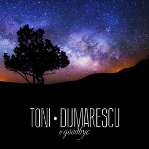 Toni Dijmarescu #goodbye Cover (600 x 600)