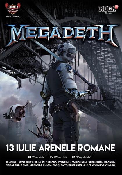 MEGADETH 13 iulie