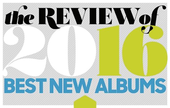 best albums 2016 uncut a