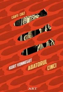 Abatorul cinci Kurt Vonnegut a