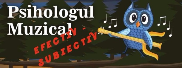 Psihologul muzical Efectiv Subiectiv