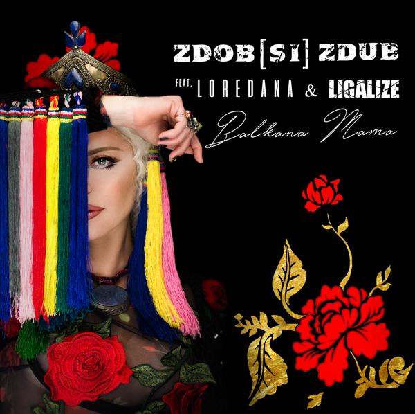 Zdob si Zdub Loredana Ligalize - Balkana Mama coperta