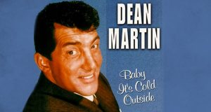Baby-its-Cold-Outside-Music dean martin