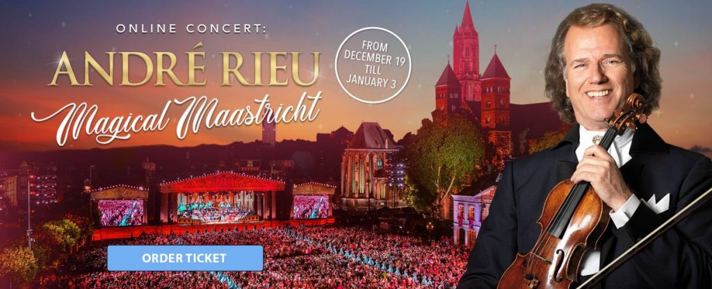 Andre Rieu Magical Maastrivht concert online decembrie 2020