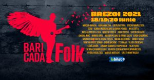 Baricada FOLK 54 la Brezoi 18-19-20 iunie 2021