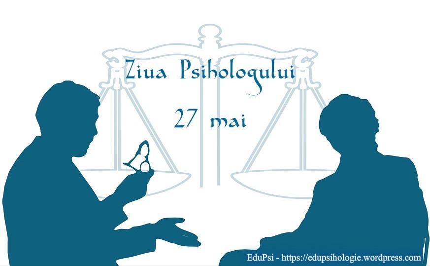 Ziua Națională a Psihologului (27.05)