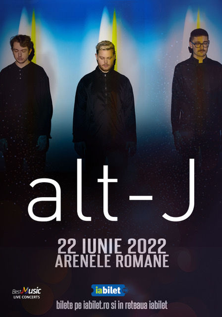 Concert alt-J la Bucuresti (22 iunie 2022)