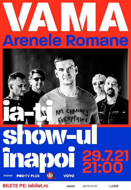 3 categorii sold out la concertul VAMA de la Arenele Romane (29 iulie)