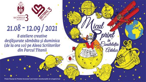 Micul Prinț în Constelația Artelor (21.08 – 12.09.2021)